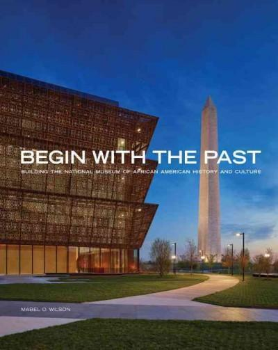 Begin the Past Building the NMAAHC.JPG