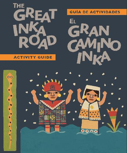 Inka Road Children's Activity Guide