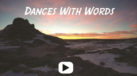 Dances With Words Video