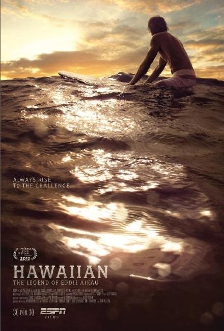 Hawaiian The Legend of Eddie Aikau