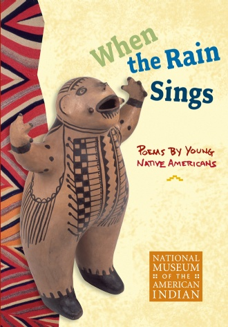 Teacher eNews-When the Rain Sings: Poems by Young Native Ame