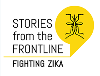 Stories from the Frontline-Fighting Zika